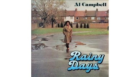 Al Campbell - Rainy Days (Vinyl) - image 1 of 1
