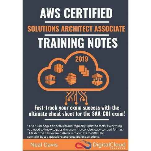 AWS Certified Solutions Architect Associate Training Notes 2019 - by Neal  Davis (Paperback)