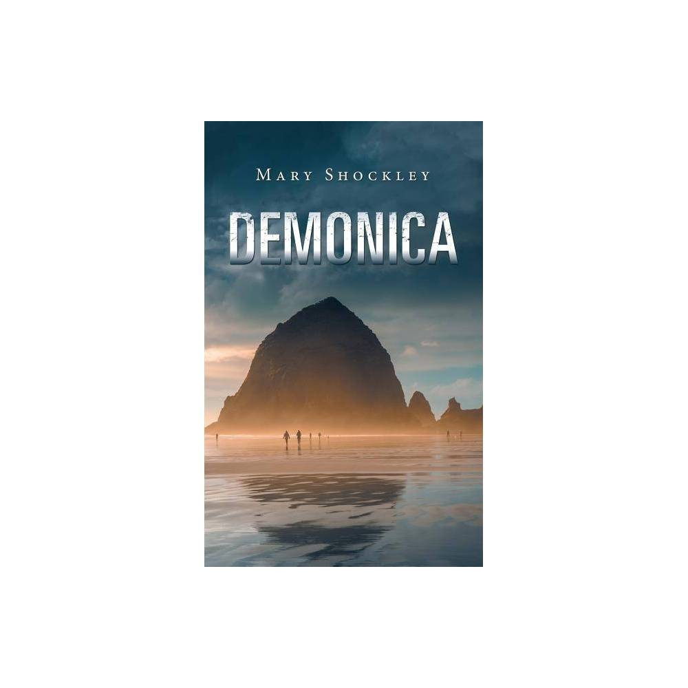 Demonica By Mary Shockley Paperback