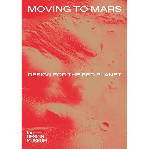 Moving to Mars - (Hardcover) - image 1 of 1