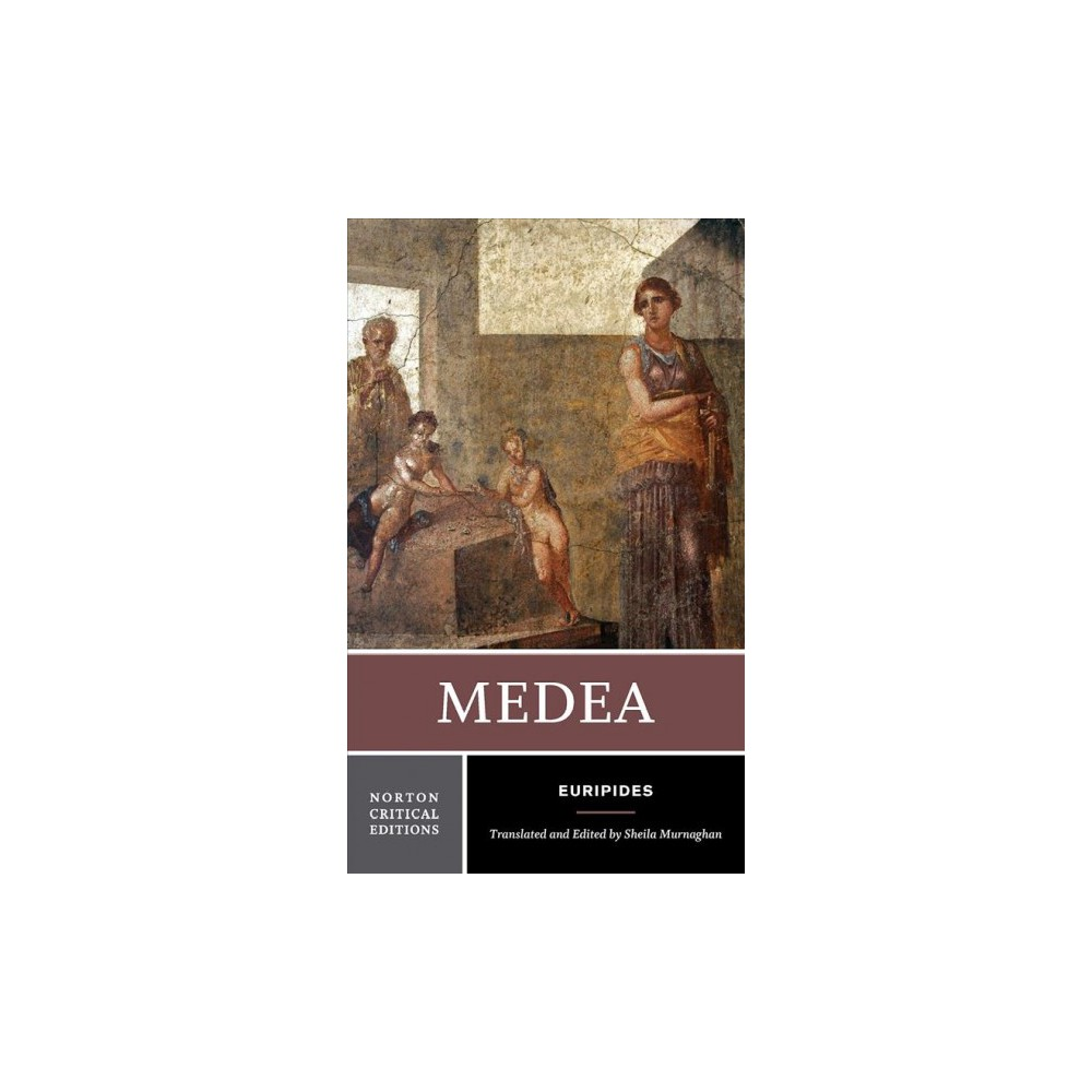 Medea - (Norton Critical Editions) by Euripides (Paperback)