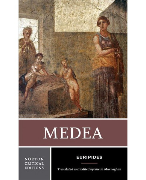Medea -  (Norton Critical Editions) by Euripides (Paperback) - image 1 of 1