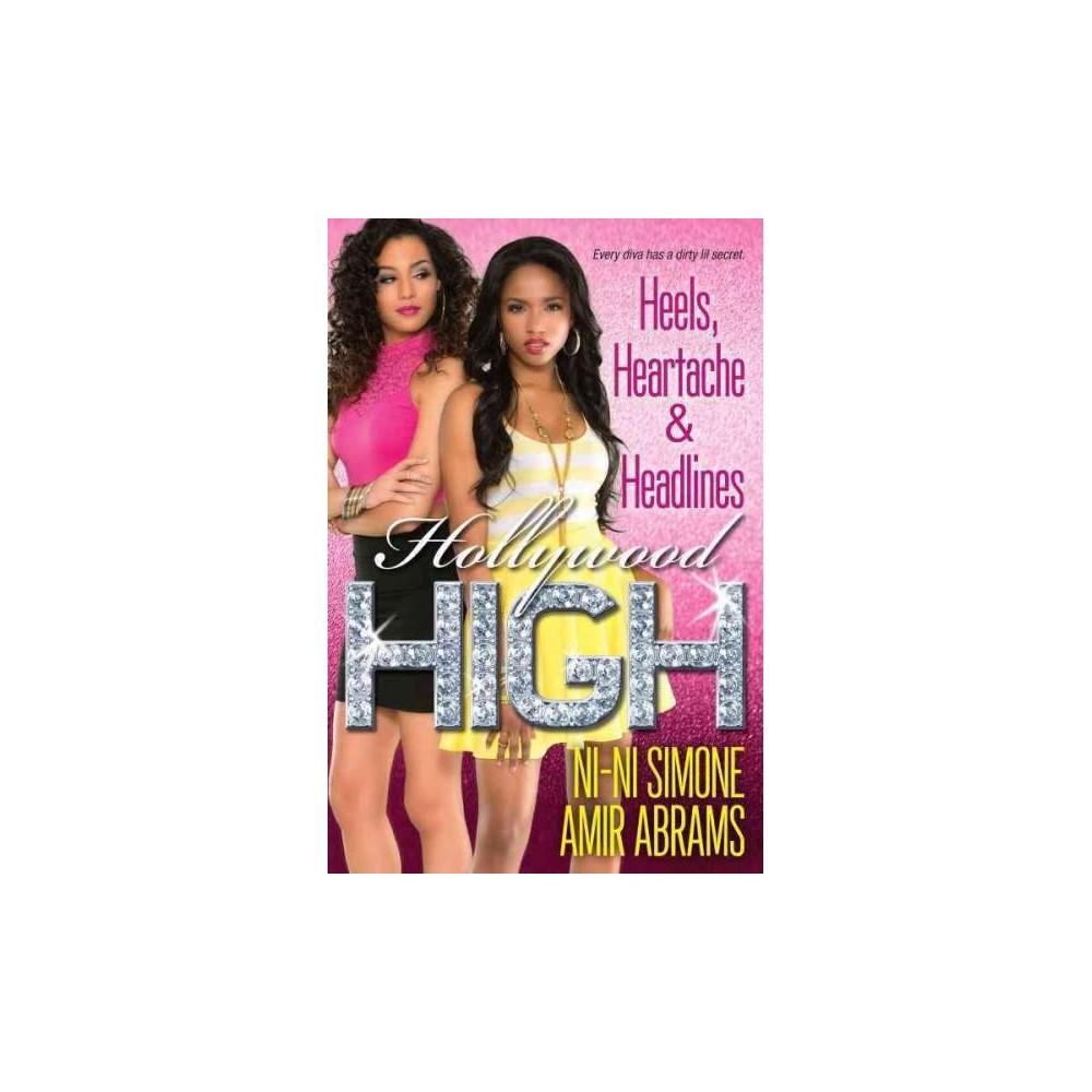 Heels, Heartache & Headlines (Paperback) (Ni-Ni Simone & Amir Abrams)
