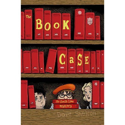 The Book Case - (Emily Lime Mystery) by  Dave Shelton (Hardcover)