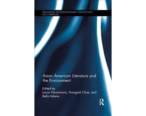 Asian American Literature and the Environment -  (Paperback) - image 1 of 1