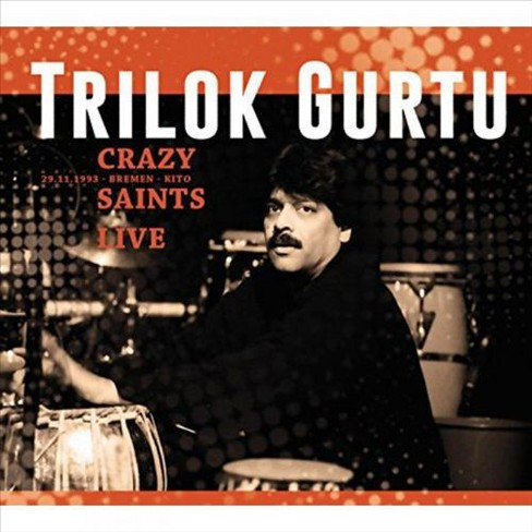 Trilok gurtu - Crazy saints:Live (CD) - image 1 of 1