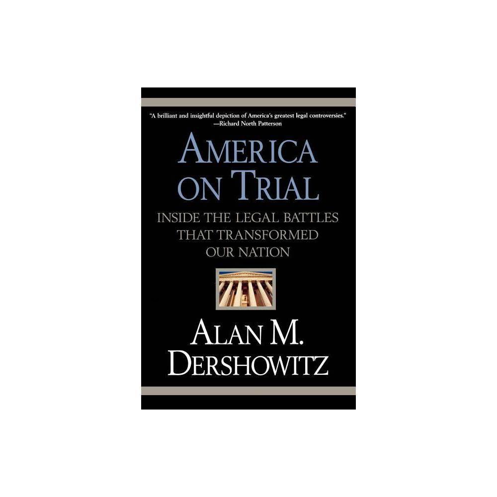 America On Trial By Alan M Dershowitz Paperback