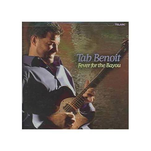 Tab Benoit - Fever For The Bayou (CD) - image 1 of 1