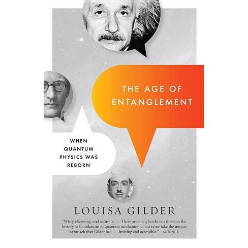 The Age of Entanglement - by  Louisa Gilder (Paperback) - image 1 of 1