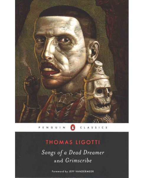 Songs of a Dead Dreamer and Grimscribe (Reprint) (Paperback) - image 1 of 1