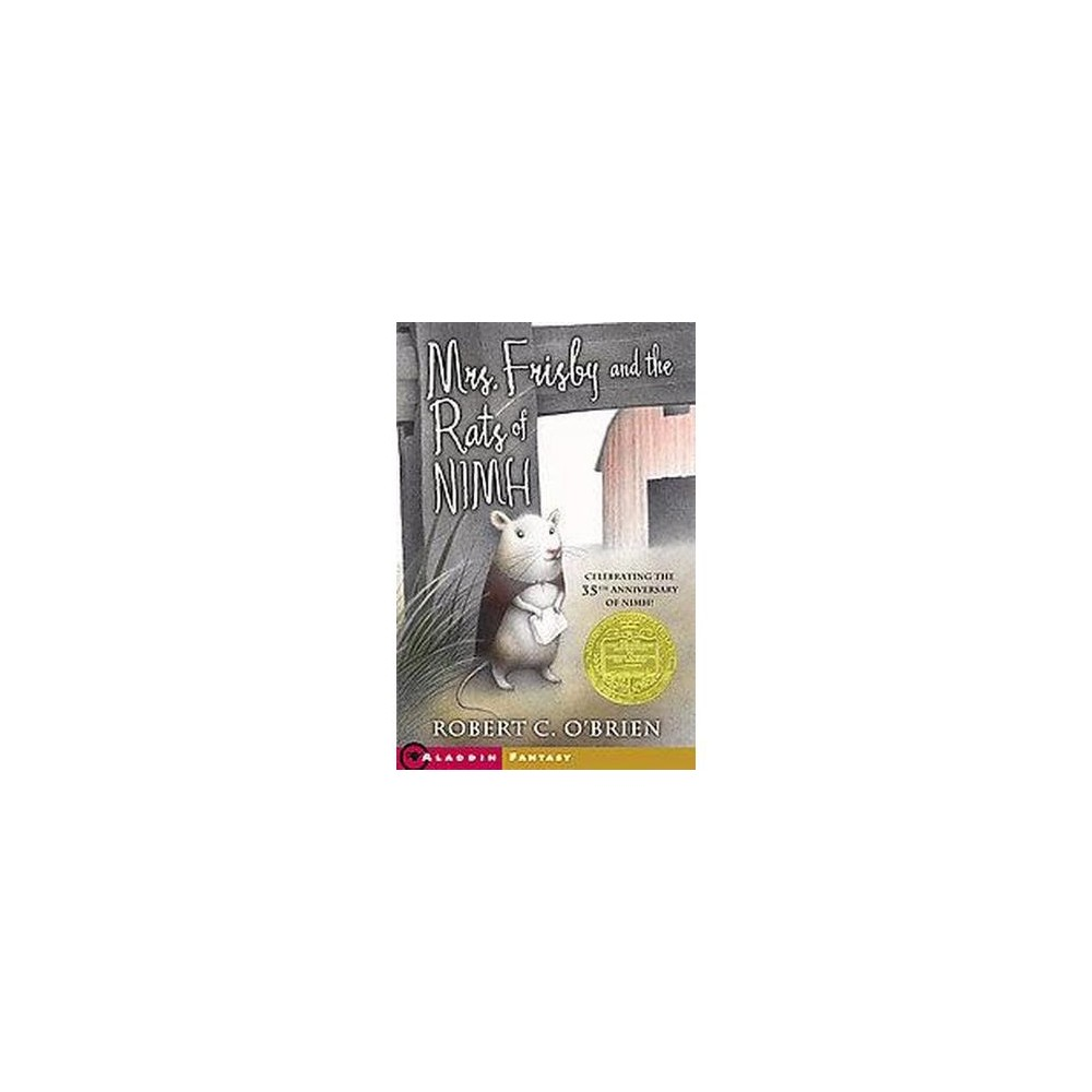 Mrs. Frisby and the Rats of Nimh (Reprint) (Paperback) by Robert C. O'Brien