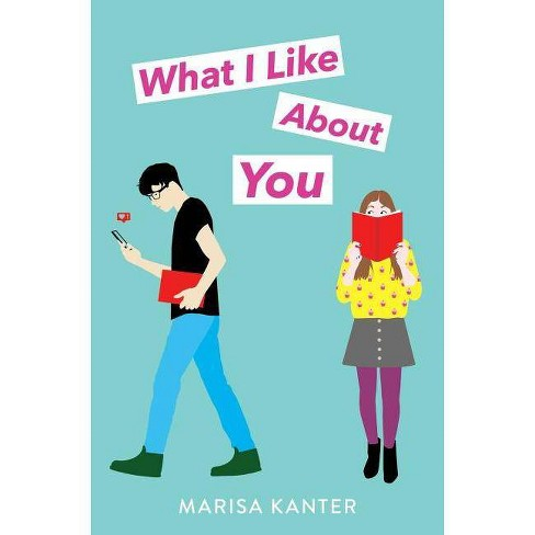 What I Like about You - by  Marisa Kanter (Hardcover) - image 1 of 1