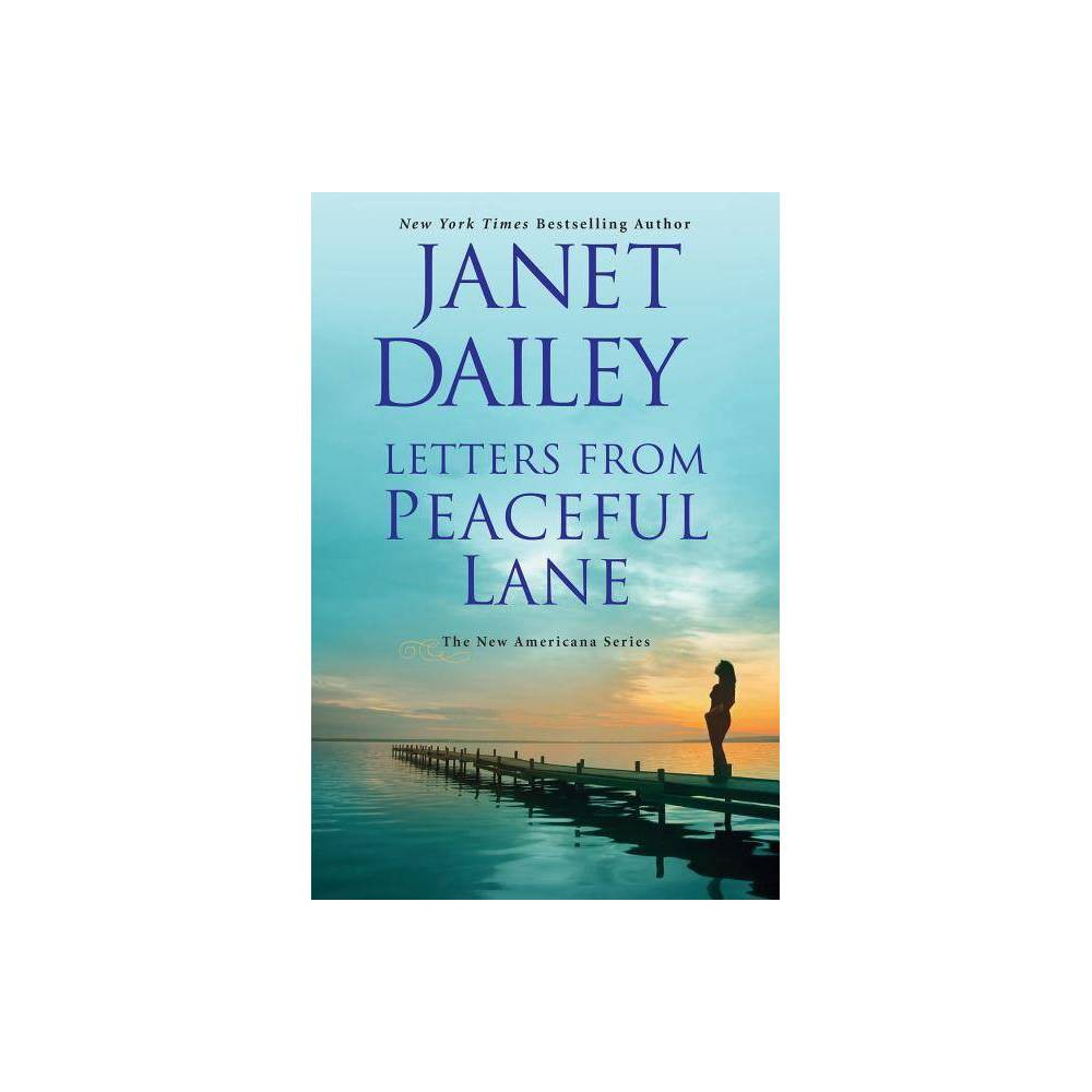 Letters from Peaceful Lane - (New Americana) by Janet Dailey (Hardcover) Top