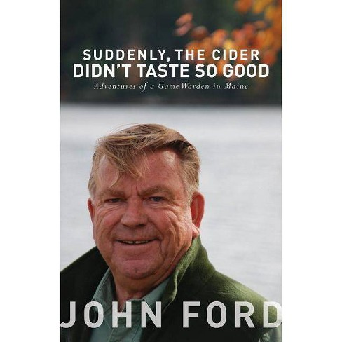 Suddenly, the Cider Didn't Taste So Good - by  John Ford (Paperback) - image 1 of 1