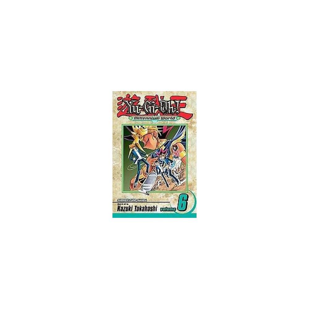 Yu-gi-oh! Millennium World 6 : The Name of the Pharaoh (Paperback) (Kazuki Takahashi)