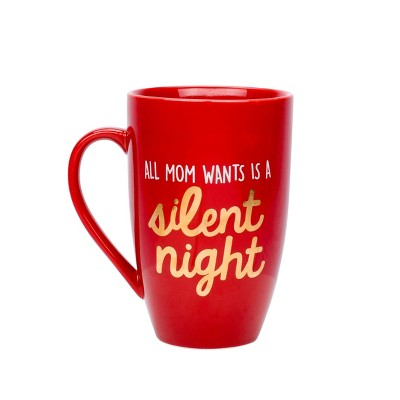 "Pearhead ""All Mom Wants is a Silent Night"" Mug - Red 22 fl oz"