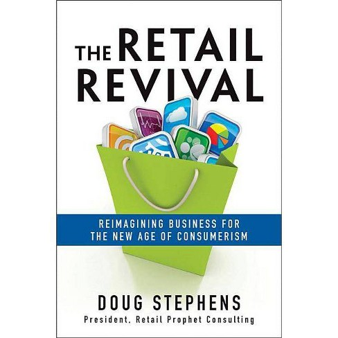 The Retail Revival - by  Doug Stephens (Hardcover) - image 1 of 1