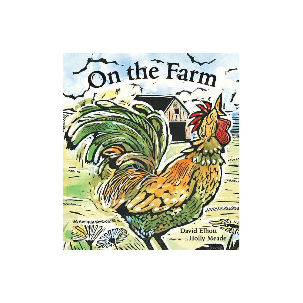 On The Farm By David Elliott Paperback