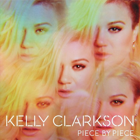 Kelly Clarkson - Piece By Piece (Vinyl) - image 1 of 2