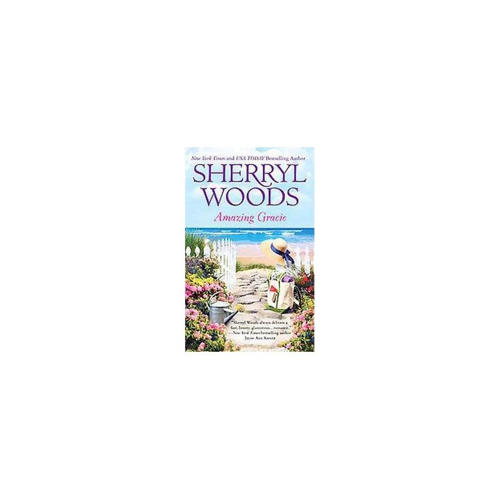 Amazing Gracie (Reissue) (Paperback) by Sherryl Woods
