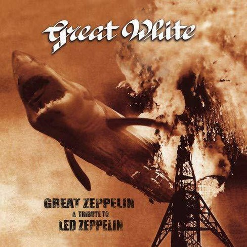 Great White - Great ZEPpelin: A Tribute To Led ZEPpelin (Vinyl) - image 1 of 1