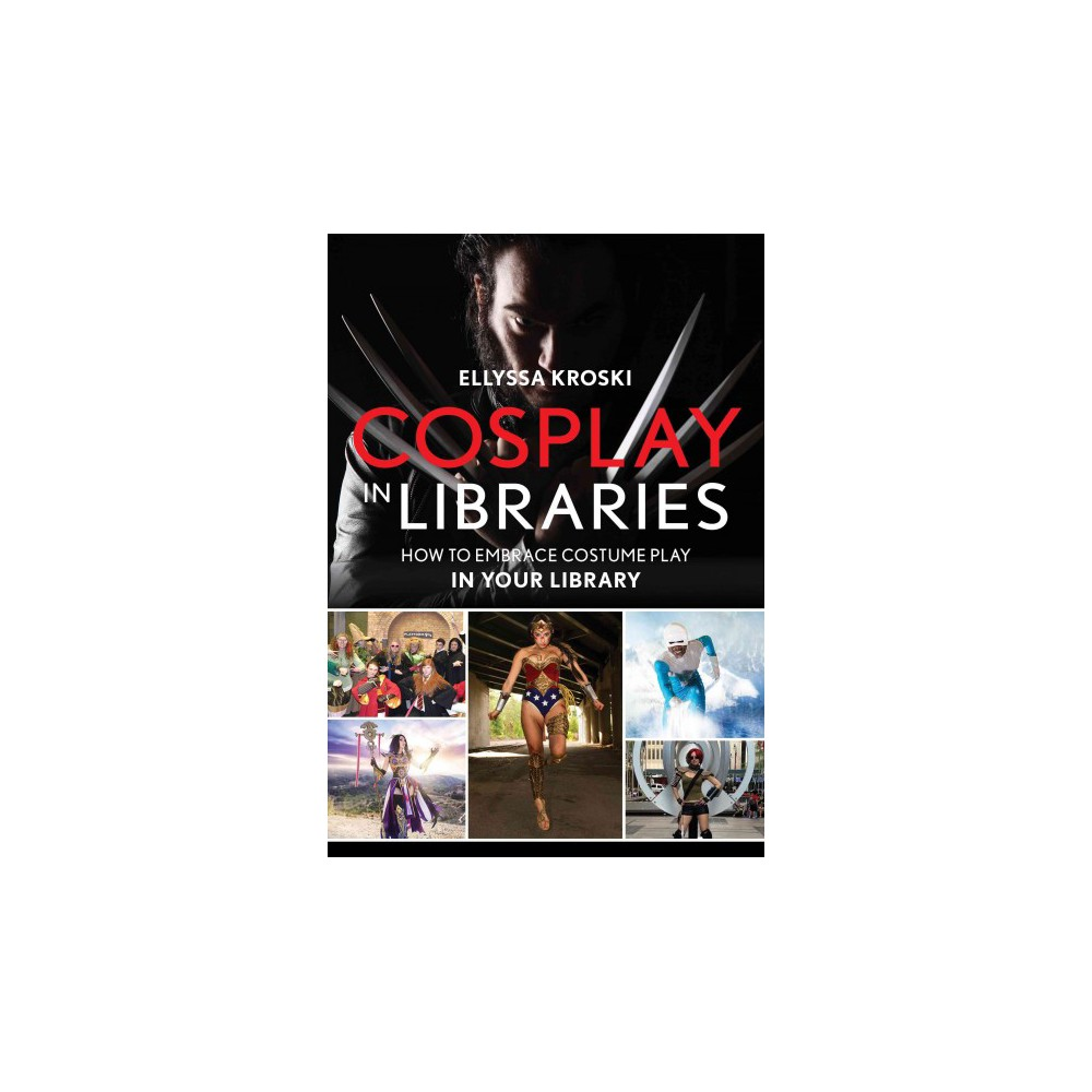 Cosplay in Libraries (Hardcover)