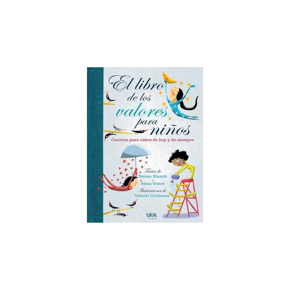 El libro de los valores para niños / The Book of Values for Children (Hardcover) (Teresa Blanch &