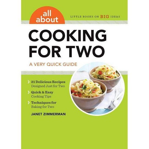 All about Cooking for Two - by  Janet Zimmerman (Paperback) - image 1 of 1