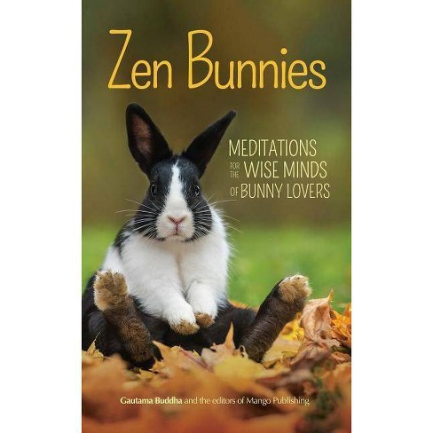 Zen Bunnies - by  Gautama Buddha (Paperback) - image 1 of 1