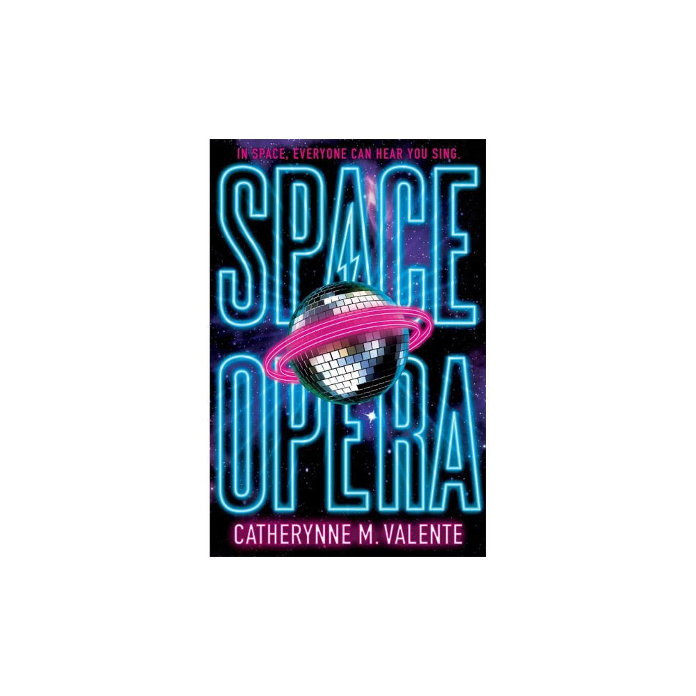 Space Opera - Reprint by Catherynne M. Valente (Paperback)