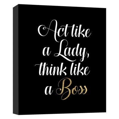 "11"" x 14"" Act Like A Lady Decorative Wall Art - PTM Images"