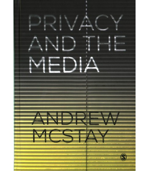 Privacy and the Media (Hardcover) (Andrew Mcstay) - image 1 of 1