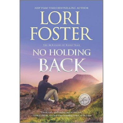 No Holding Back - (McKenzies of Ridge Trail, 1) by Lori Foster (Paperback)