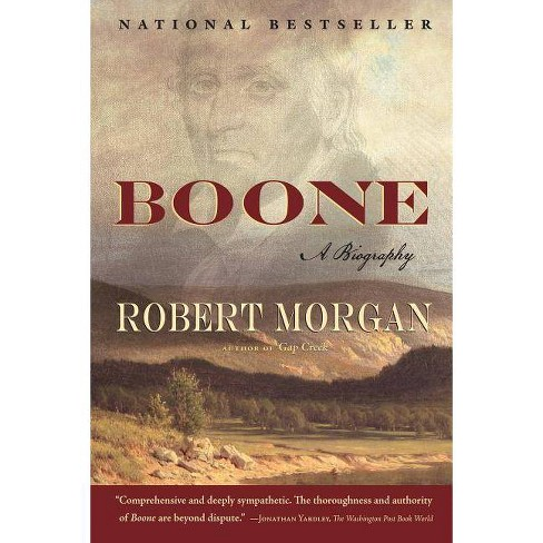 Boone - (Shannon Ravenel Books (Paperback)) by  Robert Morgan (Paperback) - image 1 of 1
