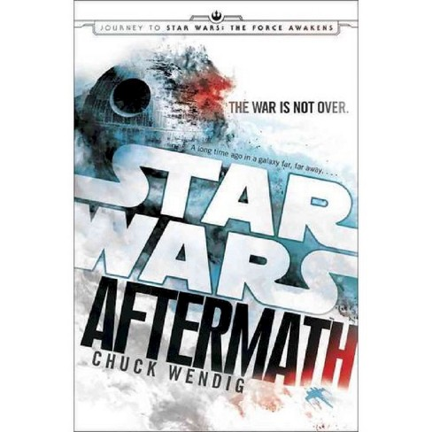 Aftermath: Star Wars: Journey to The Force Awakens by Chuck Wendig (Hardcover) - image 1 of 1