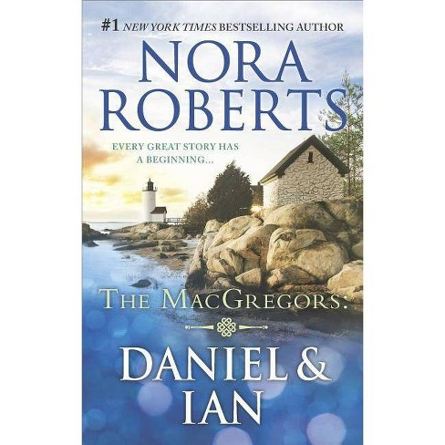 Daniel & Ian : For Now, Forever / In from the Cold (Paperback) (Nora Roberts) - image 1 of 1