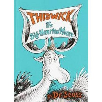 Thidwick the Big-hearted Moose (Hardcover)(Dr. Seuss)