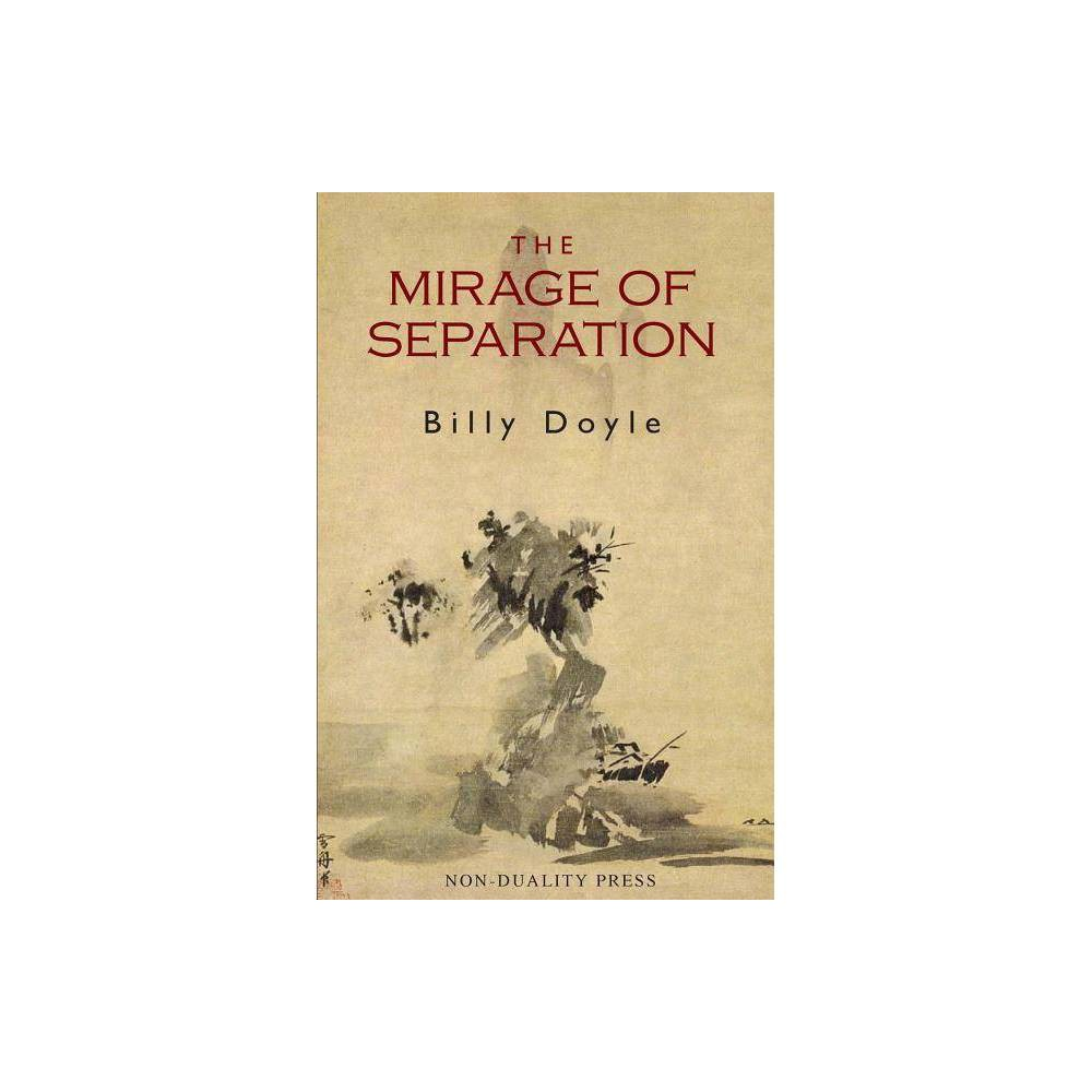 The Mirage Of Separation By Billy Doyle Paperback