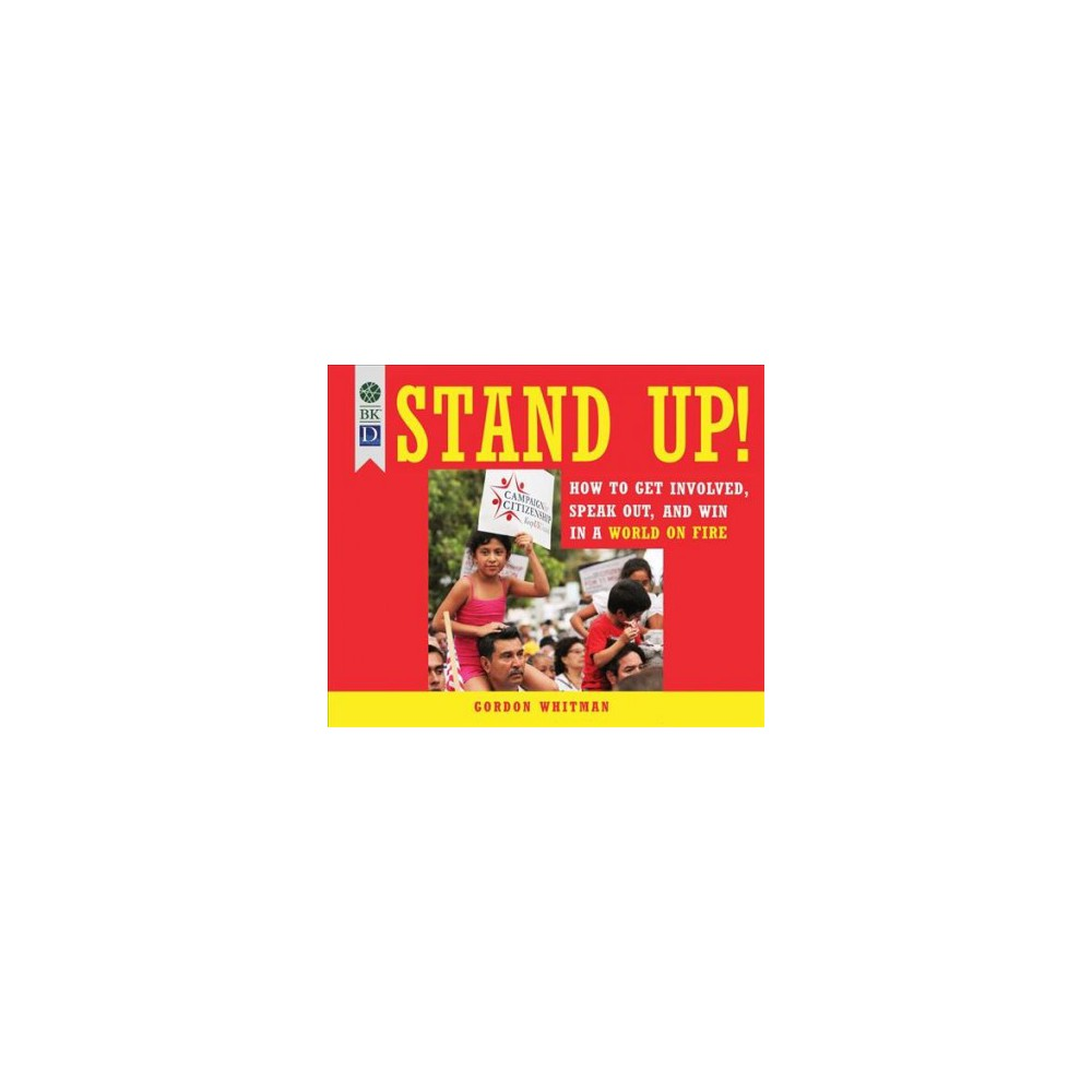 Stand Up! : How to Get Involved, Speak Out, and Win in a World on Fire - by Gordon Whitman (MP3-CD)