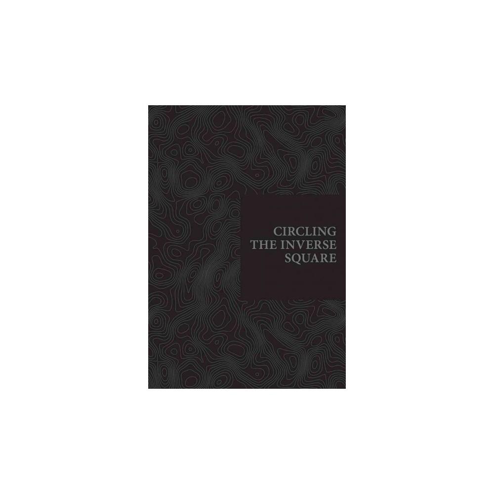 Circling the Inverse Square (Paperback) (Dan Adler)