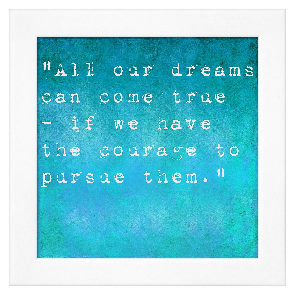 Art.com Framed Wall Poster Print Inspirational Quote By Walt Disney - Blue, Blue With White Frame