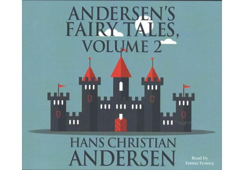 Andersen's Fairy Tales -   Book 2 Unabridged by Hans Christian Andersen (CD/Spoken Word) - image 1 of 1