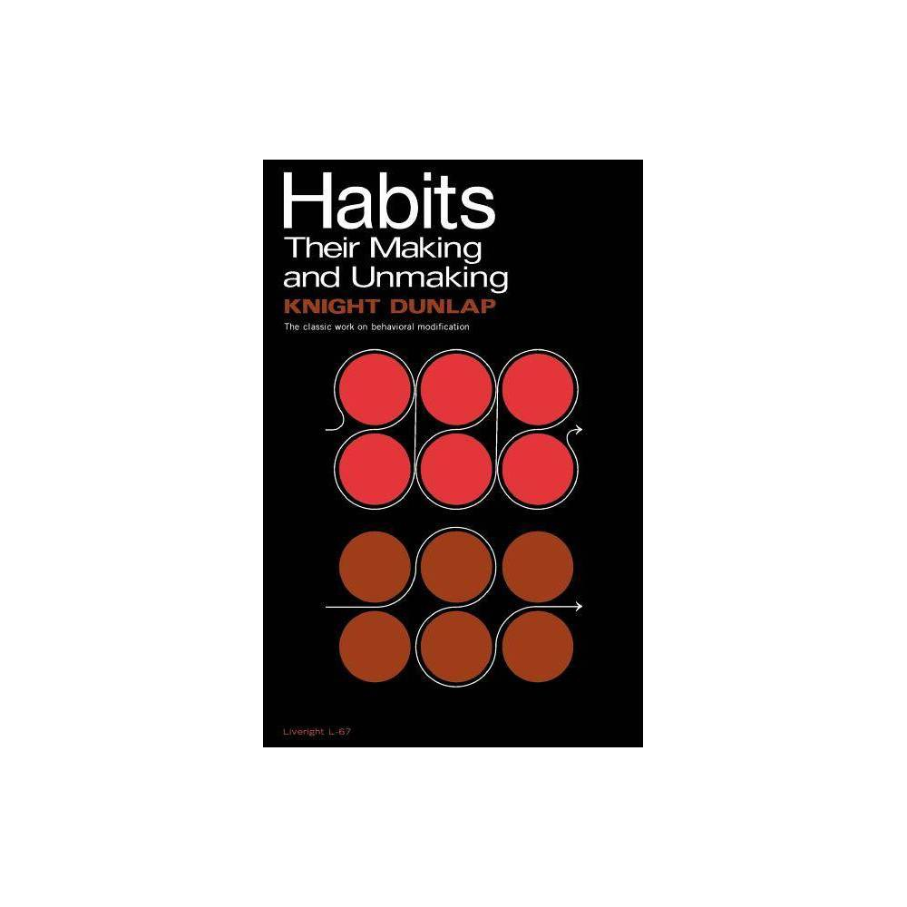 Habits By Knight Dunlap Paperback