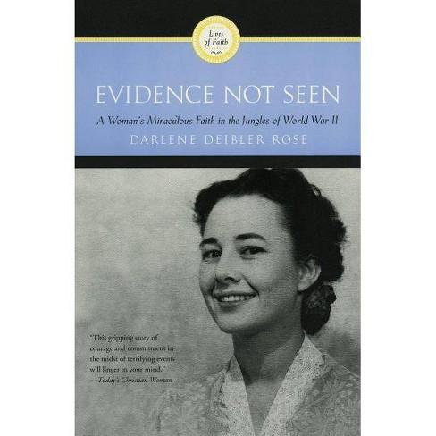 Evidence Not Seen - by  Darlene Deibler Rose (Paperback) - image 1 of 1