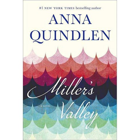 Miller's Valley (Hardcover) (Anna Quindlen) - image 1 of 1