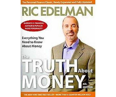 Truth About Money (Revised / Expanded) (Paperback) (Ric Edelman) - image 1 of 1
