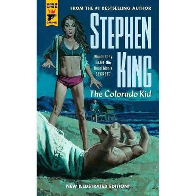 Colorado Kid -  (Hard Case Crime) by Stephen King (Paperback)