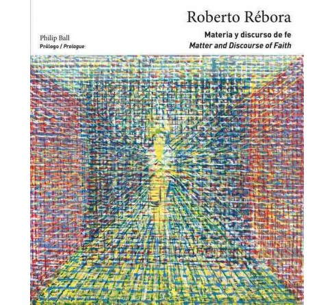 Roberto Rébora : Matter and Discourse of Faith (Paperback) - image 1 of 1