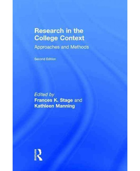 Research in the College Context : Approaches and Methods (Revised) (Hardcover) - image 1 of 1