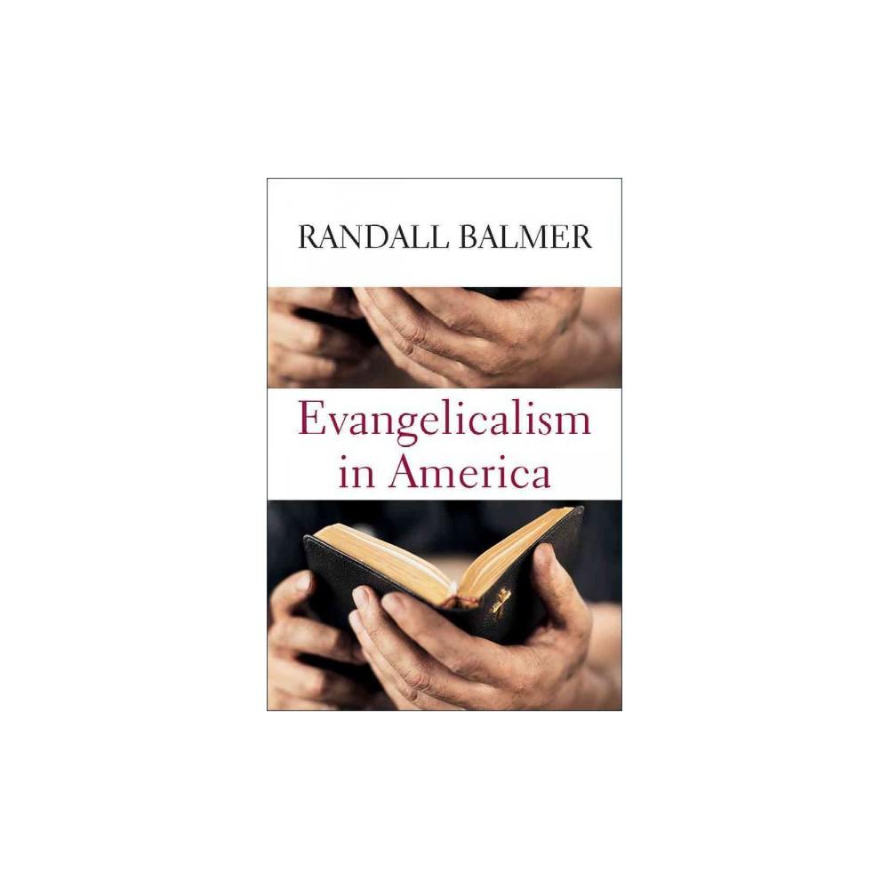 Evangelicalism in America (Hardcover) (Randall Balmer)